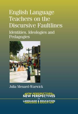 English Language Teachers on the Discursive Faultlines (BOK)