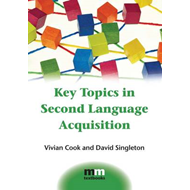Key Topics in Second Language Acquisition (BOK)