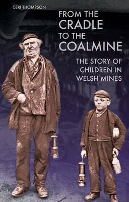 From the Cradle to the Coalmine (BOK)