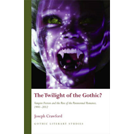 Twilight of the Gothic (BOK)