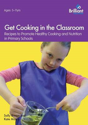 Get Cooking in the Classroom (BOK)