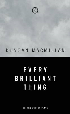 Every Brilliant Thing (BOK)