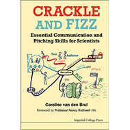 Crackle And Fizz: Essential Communication And Pitching Skill (BOK)