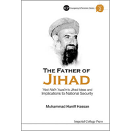 Father Of Jihad, The: 'Abd Allah 'Azzam's Jihad Ideas And Im (BOK)