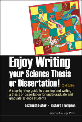 Enjoy Writing Your Science Thesis Or Dissertation! : A Step- (BOK)
