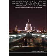 Resonance: Applications In Physical Science (BOK)