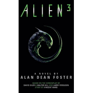 Alien 3: The Official Movie Novelization (BOK)