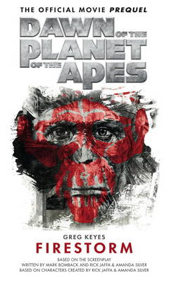 Dawn of the Planet of the Apes - The Official Movie Prequel (BOK)