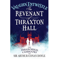 The Revenant of Thraxton Hall (BOK)