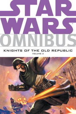 Star Wars Omnibus: v. 3: Knights of the Old Republic (BOK)