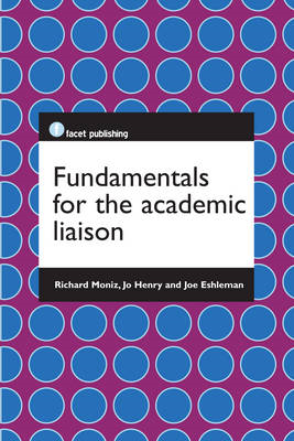 Fundamentals for the Academic Liaison (BOK)
