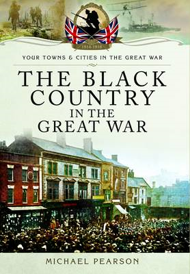 Black Country in the Great War (BOK)