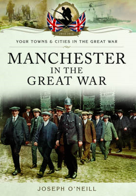 Manchester in the Great War (BOK)