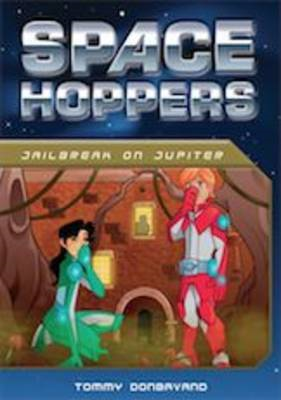 Space Hoppers: Jailbreak on Jupiter (BOK)