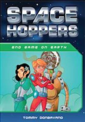 Space Hoppers End Game on Earth (BOK)