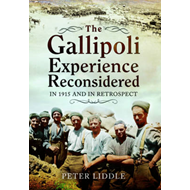Gallipoli Experience Reconsidered (BOK)