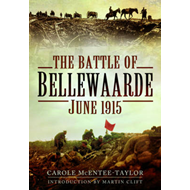 The Battle of Bellewaarde, June 1915 (BOK)