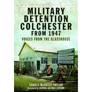 Military Detention Colchester from 1947 (BOK)