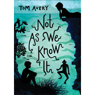 Not as We Know it (BOK)