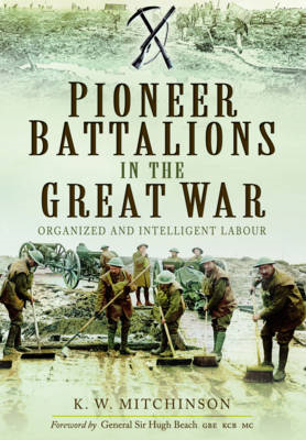 Pioneer Battalions in the Great War (BOK)