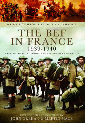 The BEF in France 1939-1940: Manning the Front Through to the Dunkirk Evacuation (BOK)