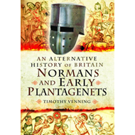 Alternative History of Britain: Normans and Early Plantagene (BOK)