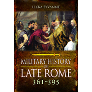 Military History of Late Rome AD 361-395 (BOK)