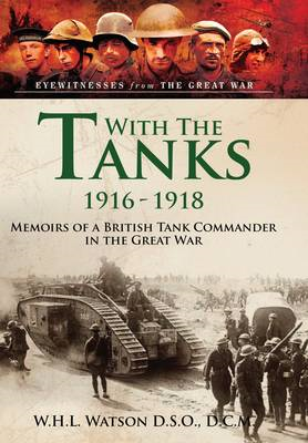 With the Tanks 1916-1918 (BOK)