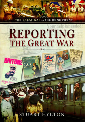 Reporting the Great War (BOK)
