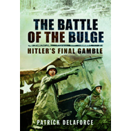 The Battle of the Bulge: Hitler's Final Gamble (BOK)