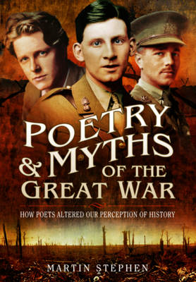 Poetry and Myths of the Great War (BOK)