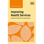 Improving Health Services: Background, Method and Applications (BOK)
