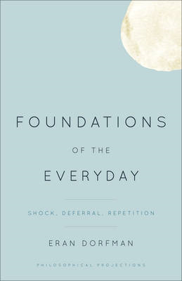 Foundations of the Everyday (BOK)