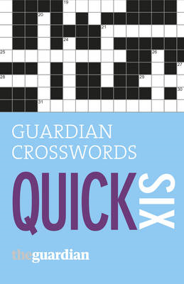 Guardian Quick Crosswords: 6 (BOK)