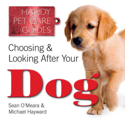 Choosing & Looking After Your Dog (BOK)