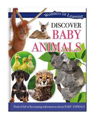 Wonders of Learning: Discover Baby Animals (BOK)