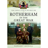 Rotherham in the Great War (BOK)