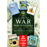Guide to War Publications of the First & Second World War (BOK)