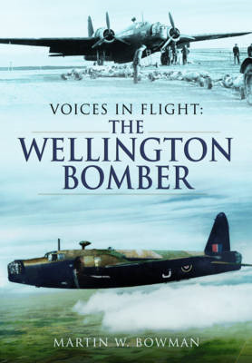 Voices in Flight - The Wellington Bomber (BOK)