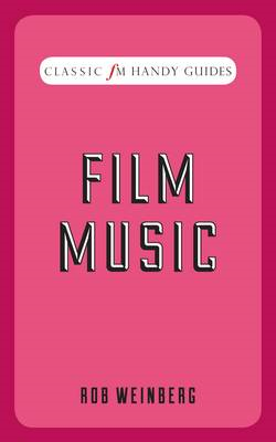 Film Music (Classic FM Handy Guides) (BOK)