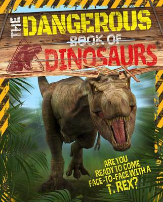 Dangerous Book of Dinosaurs (BOK)