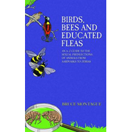 Birds, Bees and Educated Fleas (BOK)