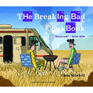Breaking Bad Cookbook (BOK)