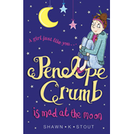 Penelope Crumb is Mad at the Moon (BOK)