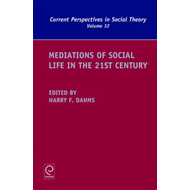 Mediations of Social Life in the 21st Century (BOK)