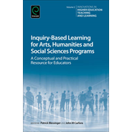 Inquiry-Based Learning for the Arts, Humanities and Social S (BOK)