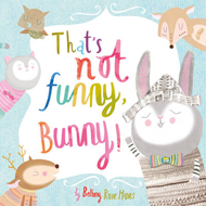 That's Not Funny Bunny (BOK)