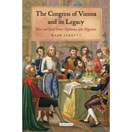 Congress of Vienna and Its Legacy (BOK)