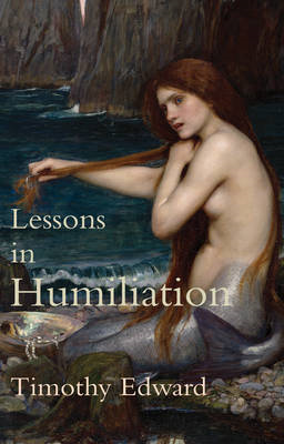 Lessons in Humiliation (BOK)