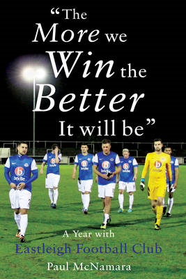'The More We Win, the Better it Will be' (BOK)